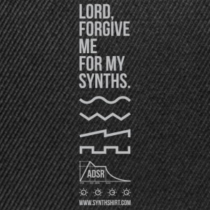 Lord Forgive Me For My Synths T-Shirts - Snapback Cap