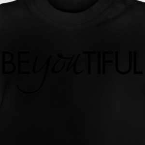 BeYouTiful Tee shirts - T-shirt Bébé