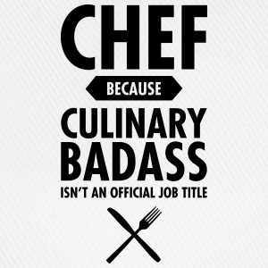 Chef - Culinary Badass T-Shirts - Baseball Cap