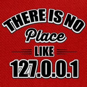 there's no place like 127.0.0.1 Camisetas - Gorra Snapback