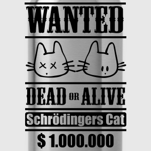 Wanted - Schrödingers Cat, dead or alive T-shirts - Drikkeflaske