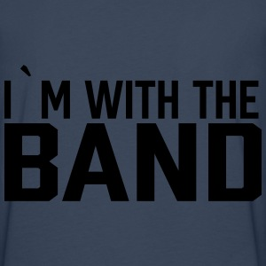 I`m With The Band Pullover & Hoodies - Männer Premium Langarmshirt