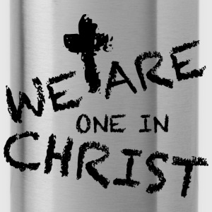 We Are One In Christ Tops - Trinkflasche