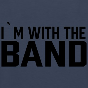 I`m With The Band T-Shirts - Männer Premium Tank Top