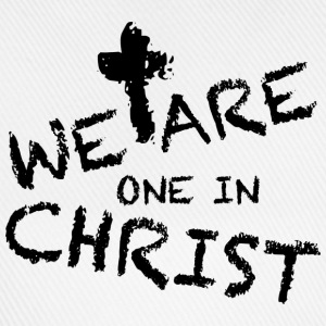 We Are One In Christ Langarmshirts - Baseballkappe