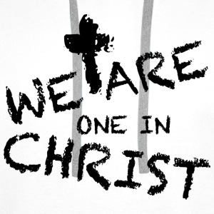 We Are One In Christ Tops - Männer Premium Hoodie