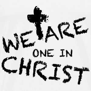 We Are One In Christ Tops - Männer Premium T-Shirt
