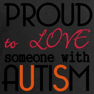Proud to love someone with Autism - Men's Sweatshirt by Stanley & Stella