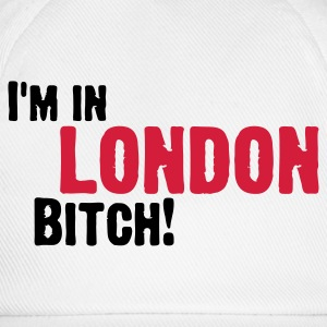 Hey Bitch, ik ben in Londen! Tops - Baseballcap