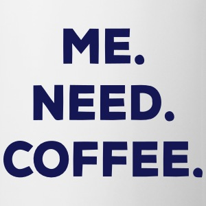 I. NEED. COFFEE. Sous-vêtements - Tasse