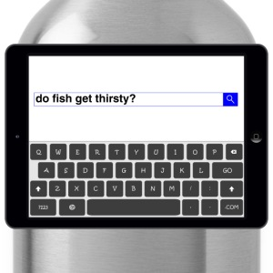 Search - Fish T-Shirts - Water Bottle
