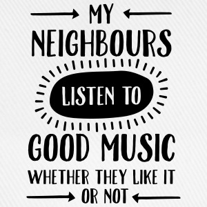My Neighbours Listen To ... T-shirts - Baseballkasket
