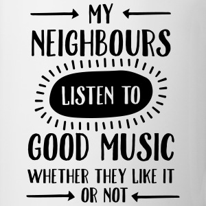 My Neighbours Listen To ... T-shirts - Kop/krus