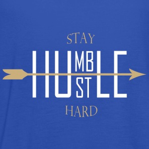 Stay humble - hustle hard T-Shirts - Women's Tank Top by Bella