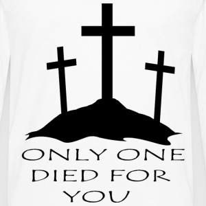 Only One Died For You - Men's Premium Longsleeve Shirt