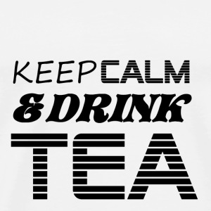 Tasse keep calm & drink tea - T-shirt Premium Homme