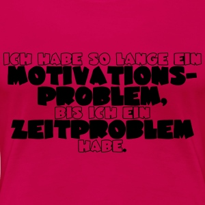 Motivationsproblem Langarmshirts - Frauen Premium T-Shirt
