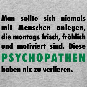 Psychopathen Pullover & Hoodies - Männer Slim Fit T-Shirt