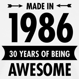 Made In 1986 . 30 Years Of Being Awesome Grembiuli - Maglietta Premium da uomo