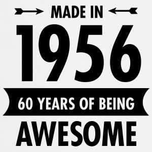 Made In 1956 . 60 Years Of Being Awesome T-Shirts - Cooking Apron