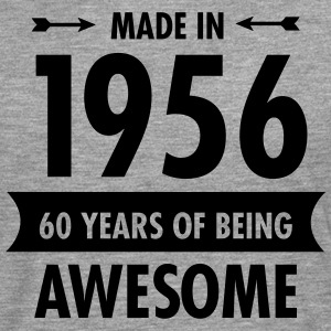 Made In 1956 . 60 Years Of Being Awesome T-Shirts - Men's Premium Longsleeve Shirt