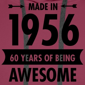 Made In 1956 . 60 Years Of Being Awesome Koszulki - Bluza męska Premium z kapturem