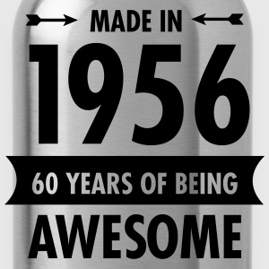 Made In 1956 . 60 Years Of Being Awesome Magliette - Borraccia
