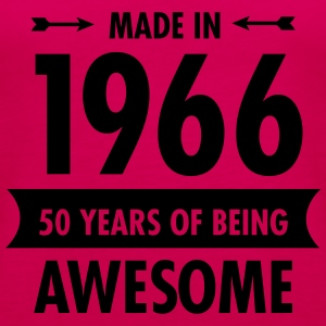 Made In 1966 . 50 Years Of Being Awesome T-shirts - Dame Premium tanktop