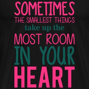 the smallest things take up the most room  Baby Bodys - Männer Premium T-Shirt