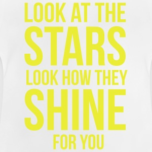 Look at the stars. Look how they shine for you T-shirts - Baby T-shirt