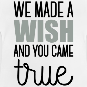 Babydesign: We made a wish and you came true Baby body - Baby T-shirt
