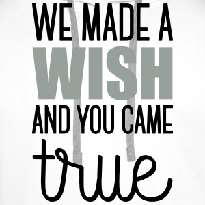 Babydesign: We made a wish and you came true Shirts - Men's Premium Hoodie
