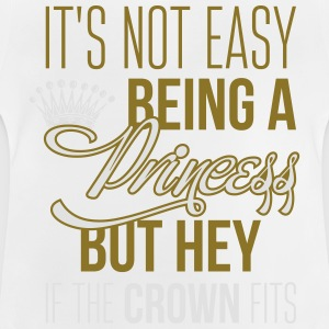 It's not easy being a princess T-shirts - Baby T-shirt