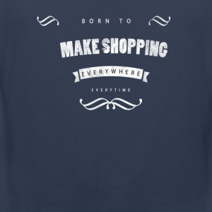 Born to make shopping T-skjorter - Premium singlet for menn