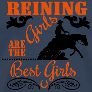 Reining Girls are the best Girls Otros - Camiseta premium hombre