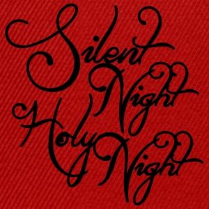 Silent night holy night T-shirts - Snapback cap