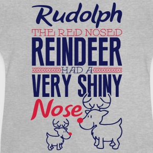Rudolph the red nosed reindeer Shirts - Baby T-Shirt