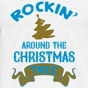 Rockin around the christmas tree Long Sleeve Shirts - Men's Premium T-Shirt