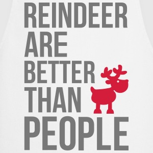 Reindeer are better than people T-shirts - Keukenschort