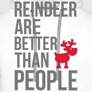 Reindeer are better than people T-shirts - Mannen Premium hoodie