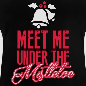 Meet Me Under the Mistletoe T-shirts - Baby T-shirt