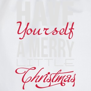 Have yourself a merry little christmas T-Shirts - Drawstring Bag