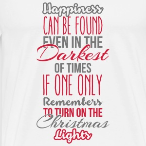 Happiness can be found even in the darkest of time Langarmshirts - Männer Premium T-Shirt