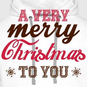 A very merry christmas to you! T-shirts - Mannen Premium hoodie