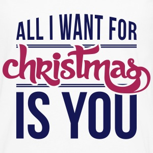 All I want for christmas is you Tops - Mannen Premium shirt met lange mouwen