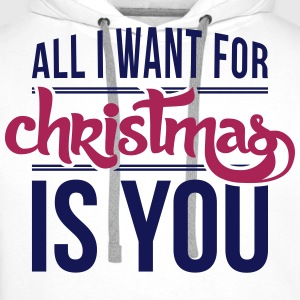 All I want for christmas is you Shirts met lange mouwen - Mannen Premium hoodie