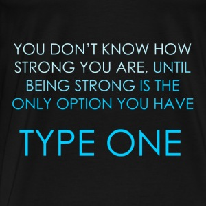 You Don't Know How Strong You Are - Blue Hoodies & Sweatshirts - Men's Premium T-Shirt