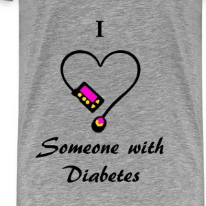 I Love Someone With Diabetes - Pump 1- P/O Hoodies & Sweatshirts - Men's Premium T-Shirt