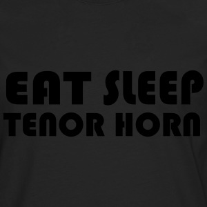 Eat Sleep Tenor Horn - Premium langermet T-skjorte for menn