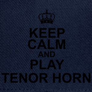 Keep Calm and play Tenor Horn T-Shirts - Snapback Cap